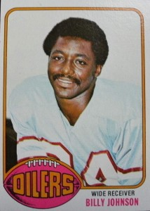 "Billy ""White Shoes"" Johnson - Billy Johnson - White Shoes - Houston Oilers"
