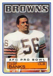 Chip Banks - Cleveland Browns - Linebacker