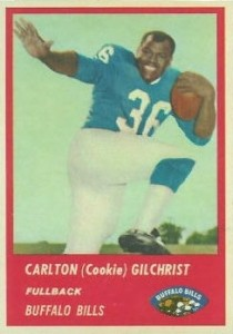 "Carlton ""Cookie"" Gilchrist - CFL - NFL - Full Back - Buffalo Bills"