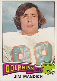 Jim Mandich - Miami Dolphins