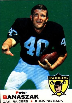 Pete Banaszak - Oakland Raiders