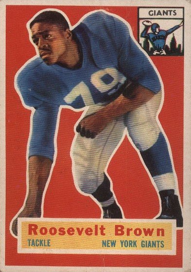 "Roosevelt ""Rosey"" Brown - New York Giants"
